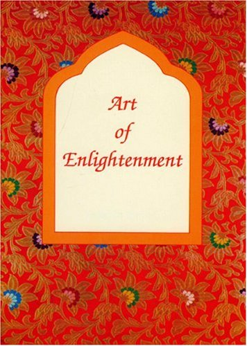 Art of Enlightenment: Perspective on the Sacred Art of Tibet (Tibetan Art and Culture)