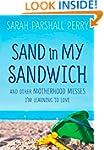 Sand in My Sandwich