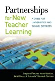 img - for Partnerships for New Teacher Learning: A Guide for Universities and School Districts by Stephen Fletcher Anne Watkins Janet Gless Tomasita Villarreal-Carman (2011-03-04) Paperback book / textbook / text book