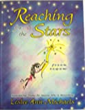 Reaching for the Stars: If It Is to Be, It Is Up to Me! : Inspirational Poems for Anyone Who Is Blossoming