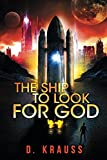 The Ship to Look for God