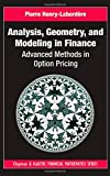 img - for Analysis, Geometry, and Modeling in Finance: Advanced Methods in Option Pricing (Chapman and Hall/CRC Financial Mathematics Series) book / textbook / text book