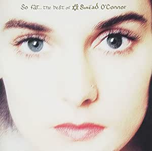 So Far - the Best of Sinead O'