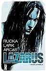 Lazarus, tome 1 : Pour la famille par Rucka