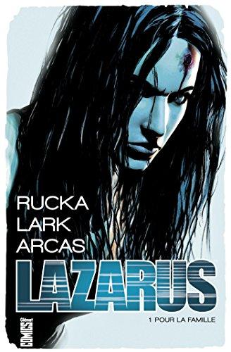 Lazarus (1) : Pour la famille