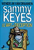Sammy Keyes And The Art of Deception (1595190031) by Wendelin Van Draanen