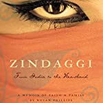 Zindaggi: From India to the Heartland: A Memoir of Faith and Family | Nutan Phillips