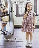 Maman & moi: Blouse, robes et accessoires