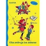 Kika embruja los deberes (Castellano - Bruño - Knister - Kika Superbruja Y Dani)