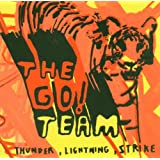 Thunder, Lightning Strikeby The Go! Team
