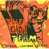 Thunder, Lightning Strikeby The Go! Team