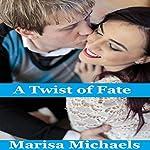 A Twist of Fate | Marisa Michaels