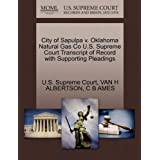 City of Sapulpa V. Oklahoma Natural Gas Co U.S. Supreme Court Transcript of Record with Supporting Pleadings