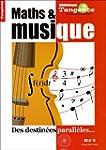 Maths et musique - Des destin�es para...