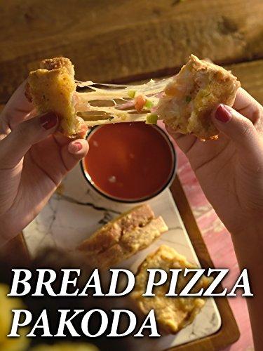 Clip: Bread Pizza Pakoda