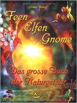 Elfen, Feen, Gnome.: Jeanne Ruland: 9783897671393: Amazon.com: Books