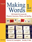 img - for Making Words First Grade: 100 Hands-On Lessons for Phonemic Awareness, Phonics and Spelling book / textbook / text book