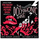 Songs From The Rocky Horror Picture Show (Live) Polyphonic Spree