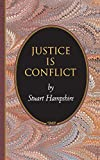 Justice Is Conflict.