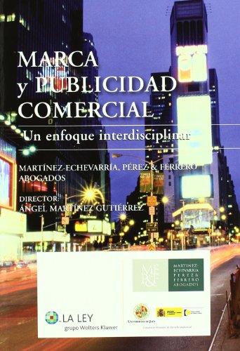 Marca y publicidad comercial - un enfoque interdisciplinar