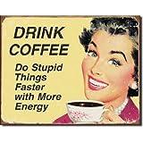 Drink Coffee Distressed Retro Vintage Tin Sign