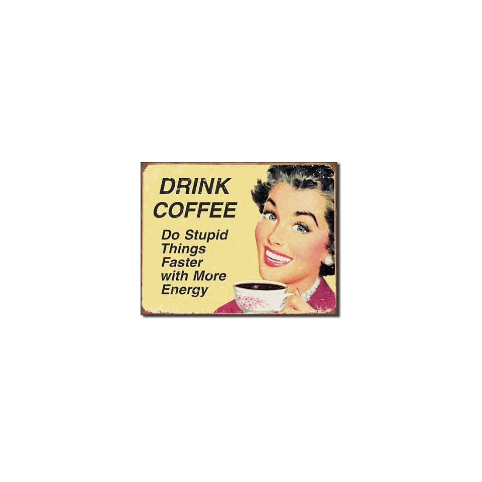 Drink Coffee Distressed Retro Vintage Tin Sign