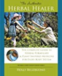 The Authentic Herbal Healer: The Comp...