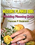 Wedding Planner Book: Wedding Planning Guide