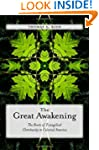 The Great Awakening: The Roots of Eva...