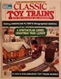 img - for Classic Toy Trains Magazine Winter 1989 (For the Collector and Operator, Volume 2, No. 1) book / textbook / text book