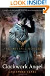 The Clockwork Angel (Infernal Devices...