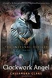 Clockwork Angel (The Infernal Devices #1)