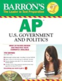 Barron's AP U.S. Government and Politics with CD-ROM, 7th Edition