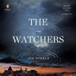 The Watchers (       UNABRIDGED) by Jon Steele Narrated by Jonathan Davis