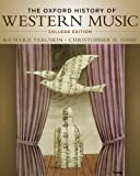 The Oxford History of Western Music, College Edition