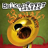 Balkan Fever London (Mind the Brass)by Gypsy Hill