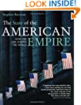 The State of the American Empire: How...