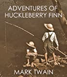 Image of ADVENTURES OF HUCKLEBERRY FINN (illustrated)