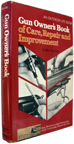 Gun Owner's Book of Care, Repair and Improvement (Gun Owners Book compare prices)