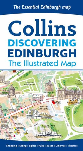 Collins Discovering Edinburgh: The Illustrated Map (Collins Travel Guides)
