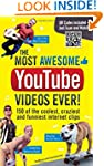 The Most Awesome Youtube Videos Ever!...