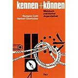 """Kennen und K�nnen. Werkbuch praktischer Jugendarbeitvon """"Romano Cotti"""""""