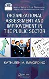 Organizational Assessment and Improvement in the Public Sector (ASPA Series in Public Administration and Public Policy)