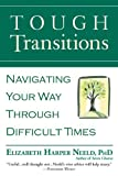 img - for Tough Transitions: Navigating Your Way Through Difficult Times book / textbook / text book
