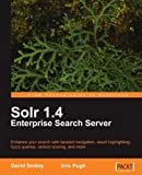 img - for Solr 1.4 Enterprise Search Server by David Smiley (2009-08-19) book / textbook / text book