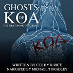 Ghosts of Koa: The Books of Ezekiel, Volume 1-2 | Colby R. Rice