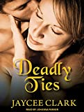 img - for Deadly Ties (Kinncaid Brothers) book / textbook / text book