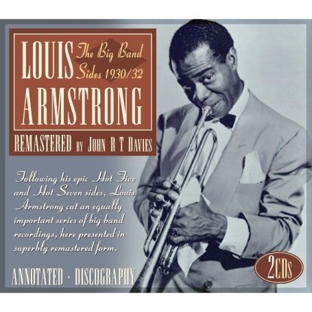 Louis Armstrong - The Big Band Sides 1930/32 - Zortam Music