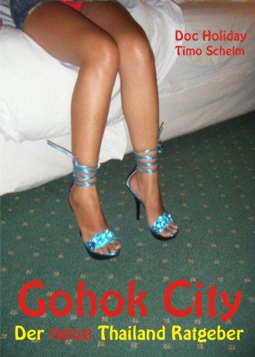 Gohok City - Thailänderin, ledig, schlank, jung sucht...solventen, gerne impotenten Farang (German Edition)