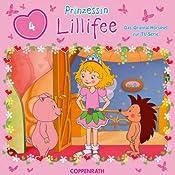 Prinzessin Lillifee 4: Das Orginal-Hörspiel zur TV-Serie | Barbara van den Speulhof